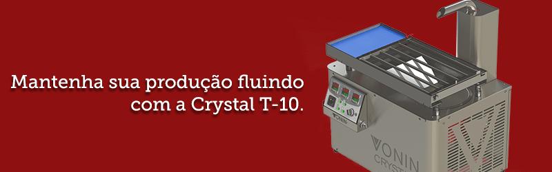 mantenha sua produção fluindo com a crystal t10